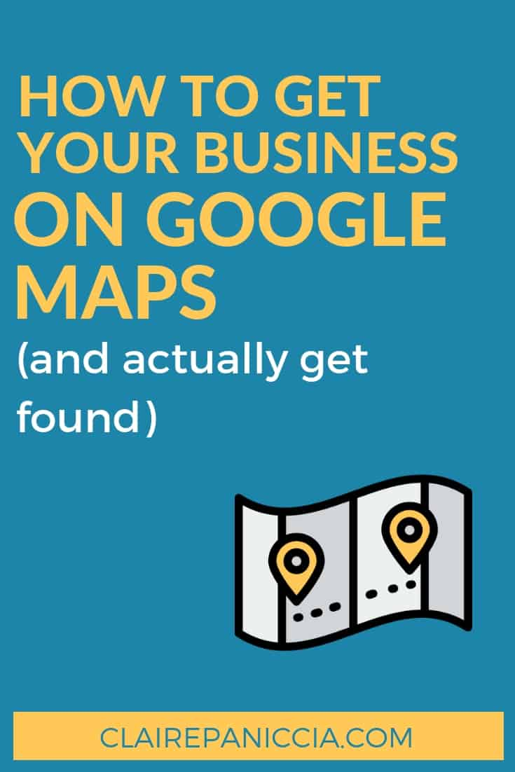 Local SEO is all about getting found on Google Maps and for near-me searches. And it all starts with Google My Business. Learn how to set up and optimize your GMB listing so that you can compete in Google Maps | Claire Paniccia SEO | Local SEO | Search Engine Optimization | How to Get Your Business On Google Maps | clairepaniccia.com
